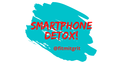 Smartphonedetox by fitmitgrit